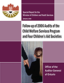 Special Report on Follow-up of 2006 Audits of the Child Welfare Services Program and Four Children's Aid Societies