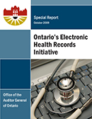 Special Report on Ontario's Electronic Health Records Initiative